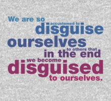 Disguise Quote by Ashton Bancroft