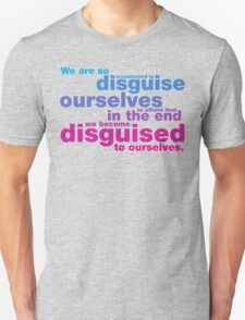 Disguise Quote T-Shirt