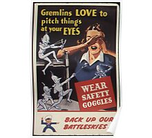 Gremlins Love To Pitch Things At Your Eyes Poster