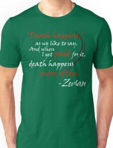 Zevran Aranai - Death Happens Unisex T-Shirt
