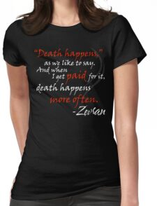 Zevran Aranai - Death Happens Womens Fitted T-Shirt