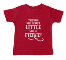 Shakespeare Quote Typography - Though She Be ... Baby Tee