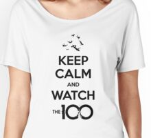 The 100 - Keep Calm And Watch Women's Relaxed Fit T-Shirt