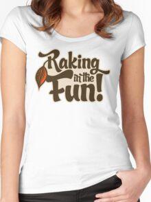 Raking in the Fun Women's Fitted Scoop T-Shirt