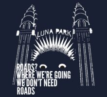 All Roads Lead to Luna Park by Ed Britton