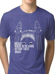 All Roads Lead to Luna Park Tri-blend T-Shirt