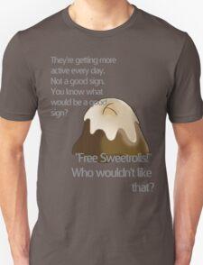 Free sweetrolls Unisex T-Shirt