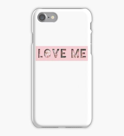 LOVE ME iPhone Case/Skin
