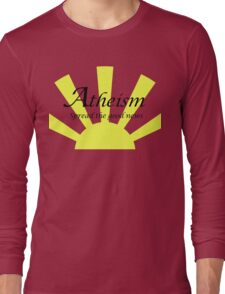 Atheism: Spread The Good News! Long Sleeve T-Shirt