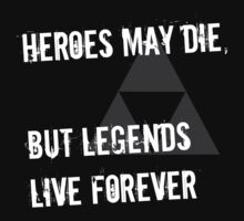 Heroes May Die (White Text) Kids Clothes