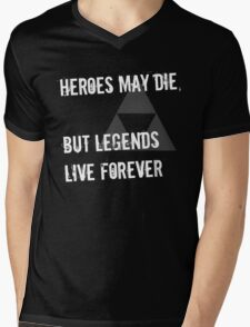 Heroes May Die (White Text) Mens V-Neck T-Shirt