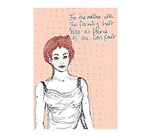 The maiden with the flaming hair Photographic Print