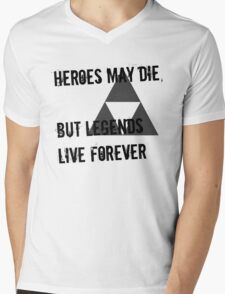 Heroes May Die (Black Text) Mens V-Neck T-Shirt
