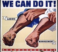 Together We Can Do It - Labor & Management by Robert Partridge