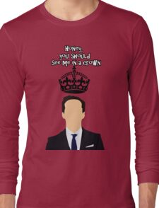 Moriarty,You should see me in a crown Long Sleeve T-Shirt