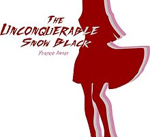 The Unconquerable Snow Black! by Rickseriastar