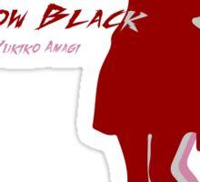 The Unconquerable Snow Black! Sticker