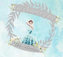 I'm Choosing Me by bookscupcakes