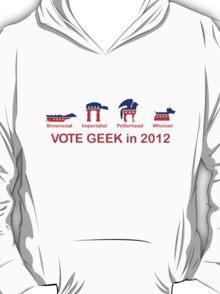 VOTE GEEK in 2012 T-Shirt