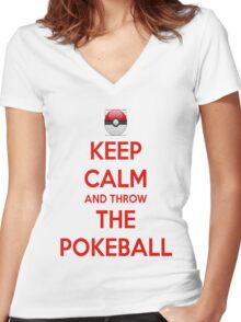 Keep calm and throw the pokeball Women's Fitted V-Neck T-Shirt