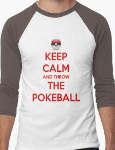 Keep calm and throw the pokeball Men's Baseball ¾ T-Shirt