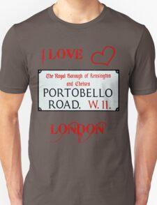 I Love Portobello Road Unisex T-Shirt