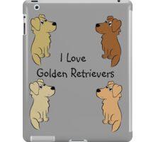 I Love Golden Retrievers! iPad Case/Skin