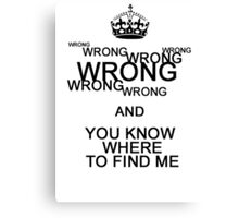 Wrong!(2) Canvas Print