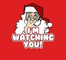 Christmas - Santa Claus is Watching Unisex T-Shirt