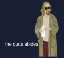 The Dude Abides by geotriglav