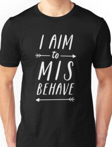 Aim To Misbehave | Black Unisex T-Shirt