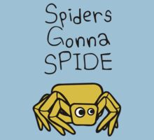 Spiders Gonna Spide by jezkemp