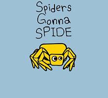 Spiders Gonna Spide Unisex T-Shirt