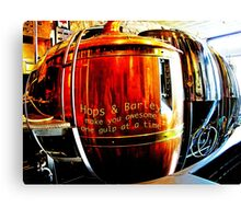 Hops & Barley make you awesome one gulp at a time Canvas Print