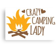 Crazy Camping Lady with camp fire and sticks Canvas Print
