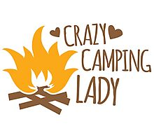 Crazy Camping Lady with camp fire and sticks Photographic Print