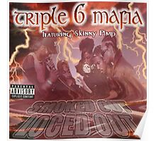 Three 6 mafia smoked out loced out Poster