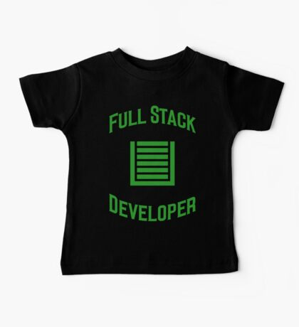 Full Stack Developer - Design for Web Developers Green Font Baby Tee