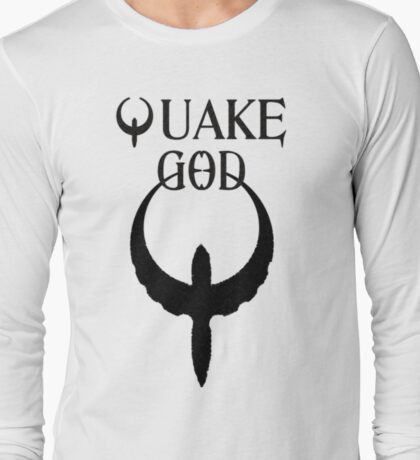 Quake God Long Sleeve T-Shirt