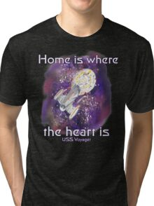 Home is where your heart is.. Tri-blend T-Shirt