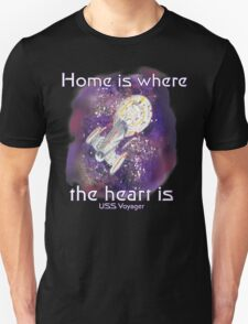 Home is where your heart is.. Unisex T-Shirt