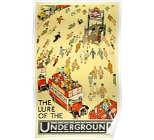 The Lure of the Underground Poster