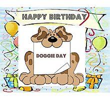 Happy Birthday Pet Dog Greeting Card Photographic Print