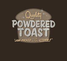 Quality Powdered Toast II Unisex T-Shirt