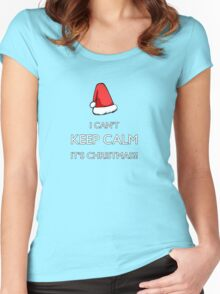 I can't keep calm it's Christmas!!! Women's Fitted Scoop T-Shirt