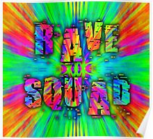 Rave Squad  Poster