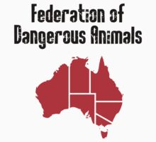 Australia: Federation of Dangerous Animals (Black text) One Piece - Short Sleeve