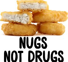 NUGS NOT DRUGS MCNUGGETS STICKER by indianastickies
