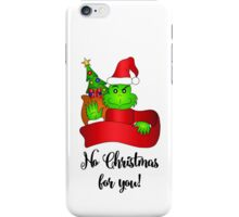 No Christmas for You! iPhone Case/Skin