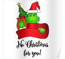 No Christmas for You! Poster